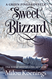 Sweet Blizzard, A Green Pines Novella