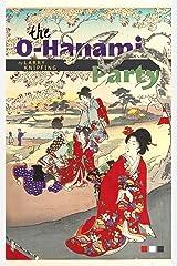 The O-Hanami Party: - Short fiction from Japan -
