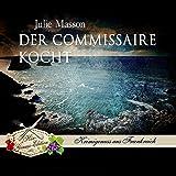 Der Commissaire kocht (Commissaire Lucien Levèfre 3)