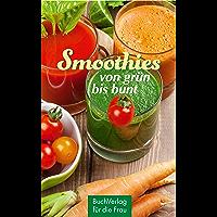 Smoothies: von grün bis bunt (Minibibliothek)