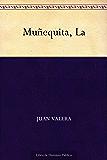 Muñequita, La