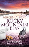 Rocky Mountain Kiss (Rocky Mountain Serie 15) (German Edition)