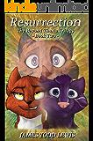 Resurrection: The Beyond Thuria Trilogy - Book Two (The Thurian Saga 8)