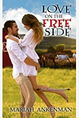 Love on the Free Side Kindle Edition