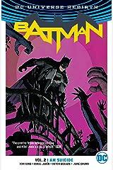 Batman (2016-) Vol. 2: I Am Suicide Kindle Edition
