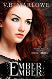 Ember, Ember: Book Three of the Shadow Pines Trilogy
