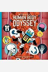 Professor Astro Cat's Human Body Odyssey Hardcover