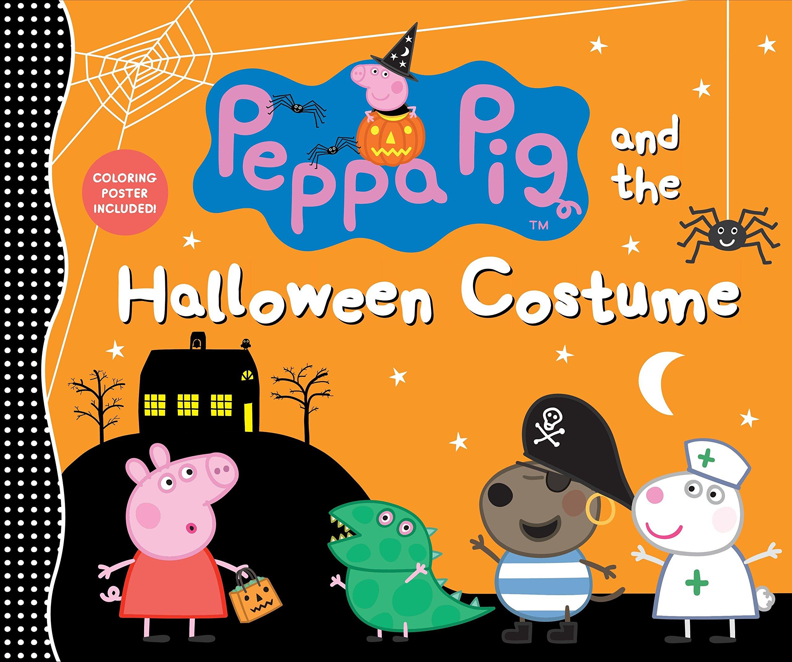Amazon Com Peppa Pig And The Halloween Costume 9781536200607