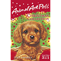 Animal Ark Pets Christmas Collection: THREE BOOKS IN ONE (Animal Ark: Pets Book 122)