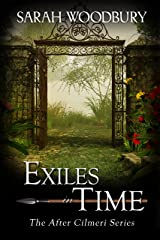 Exiles in Time (The After Cilmeri Series Book 7) Kindle Edition