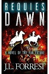 Requies Dawn (Eternal Requiem Book 1) Kindle Edition