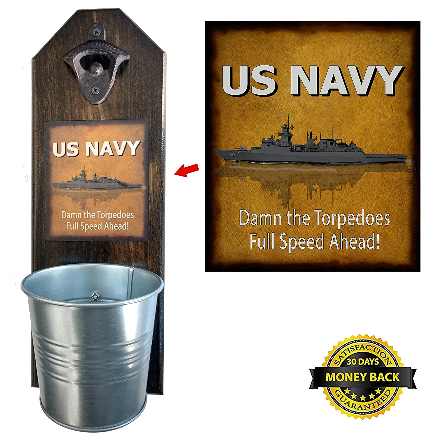 U.S. Navy Damn the Torpedoes Bottle Opener and Cap Catcher, Wall Mounted - Handcrafted by a Vet - Solid Pine, Rustic Cast Iron Opener & Galvanized Bucket - Great Gift for Dad!