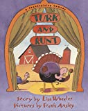 Turk and Runt: A Thanksgiving Comedy