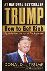 Trump: How to Get Rich Mass Market Paperback