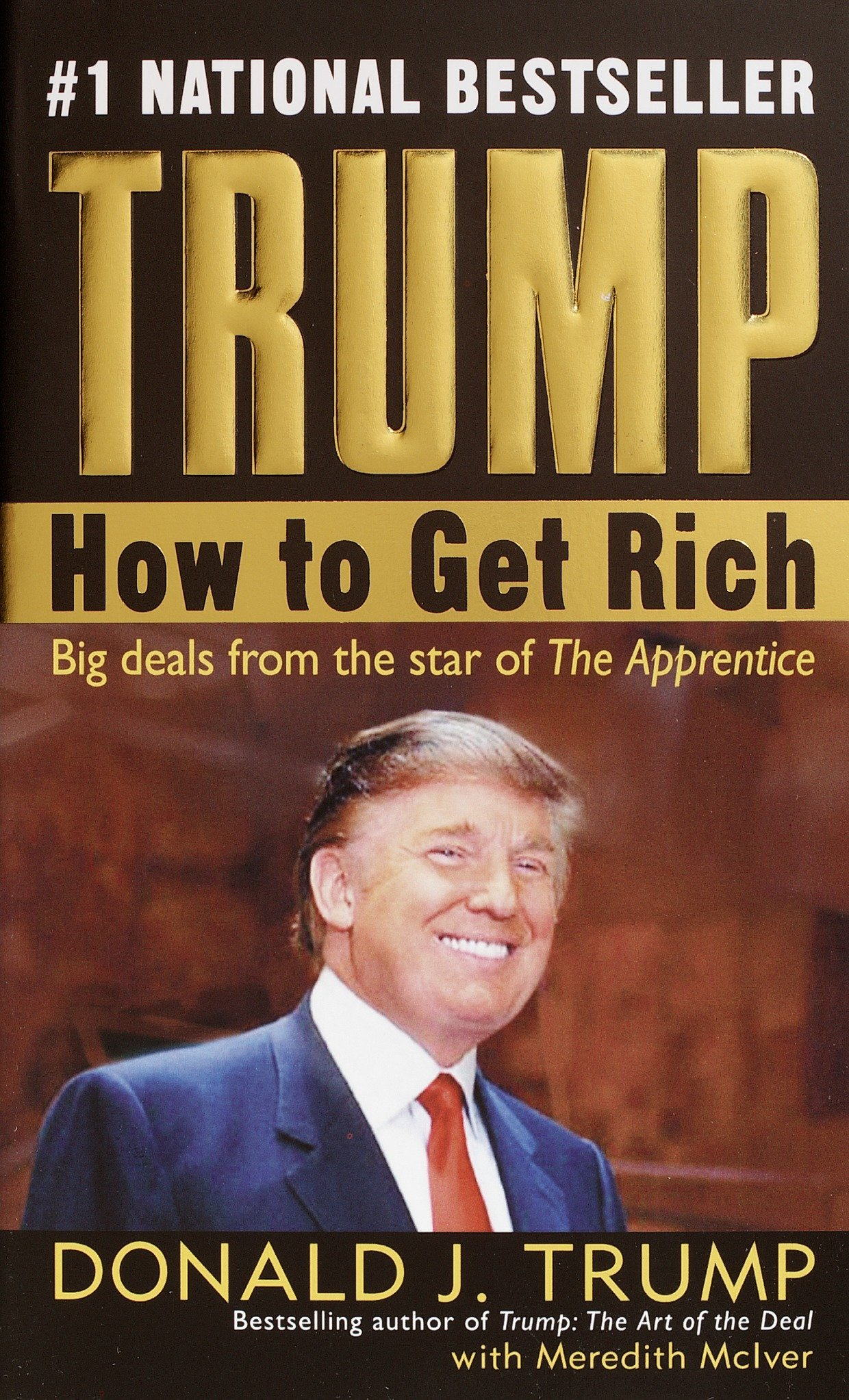 Trump: How to Get Rich: Donald J. Trump, Meredith McIver ...