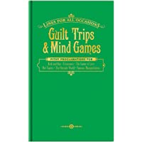 Guilt Trips and Mind Games For All Occasions (Lines for All Occasions)