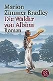 Die Wälder von Albion: Roman