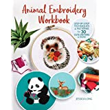 Animal Embroidery Workbook: Step-by-Step Techniques & Patterns for 30 Cute Critters & More (Landauer) Designs include Foxes,