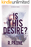 Is This Desire? (Only If Series Book 2)