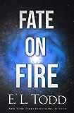 Fate on Fire (Stars Book 3)