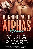 Home: Werewolf BBW Romance (Running With Alphas Book 7)