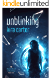 Unblinking (The Shuttered Lands Trilogy Book 1)