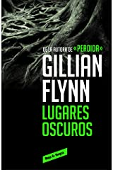 Lugares oscuros (Spanish Edition) Kindle Edition