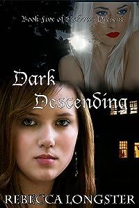 Dark Descending: Book Five of Shadows Present