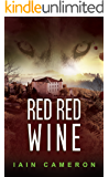 Red Red Wine: (DI Angus Henderson 5)