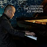 Dream Songs:The Essential Joe Hisaishi