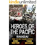 Banzai: Heroes of the Pacific Book 8