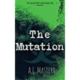 The Mutation (The Salvation Plague Book 2)