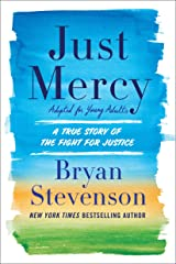 Just Mercy (Adapted for Young Adults): A True Story of the Fight for Justice Hardcover