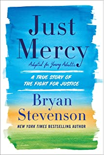 Amazon just mercy a story of justice and redemption just mercy adapted for young adults a true story of the fight for fandeluxe Choice Image