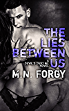 The Lies Between Us (The Devil's Dust Book 4)