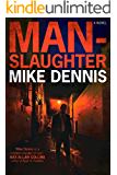 MAN-SLAUGHTER (Key West Nocturnes Series Book 3)