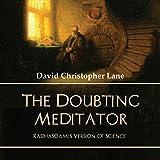 The Doubting Meditator: Radhasoami's Version of