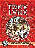 Diarios De Tony Lynx: El Libro Del