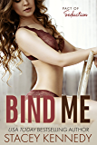 Bind Me (Pact of Seduction Book 1) (English Edition)