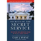 Secrets of the Secret Service: The History and Uncertain Future of the U.S. Secret Service (Pocket Inspirations)