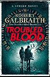 Troubled Blood (Cormoran Strike 5)