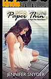 Paper Thin (A Paper Thin Novel Book 1)