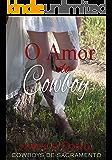 O Amor do Cowboy (Coleção Cowboys de Sacramento)