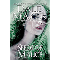 Seeds of Malice: A Psychic Visions Novel