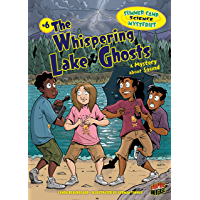 The Whispering Lake Ghosts: A Mystery about Sound (Summer Camp Science Mysteries Book 6)