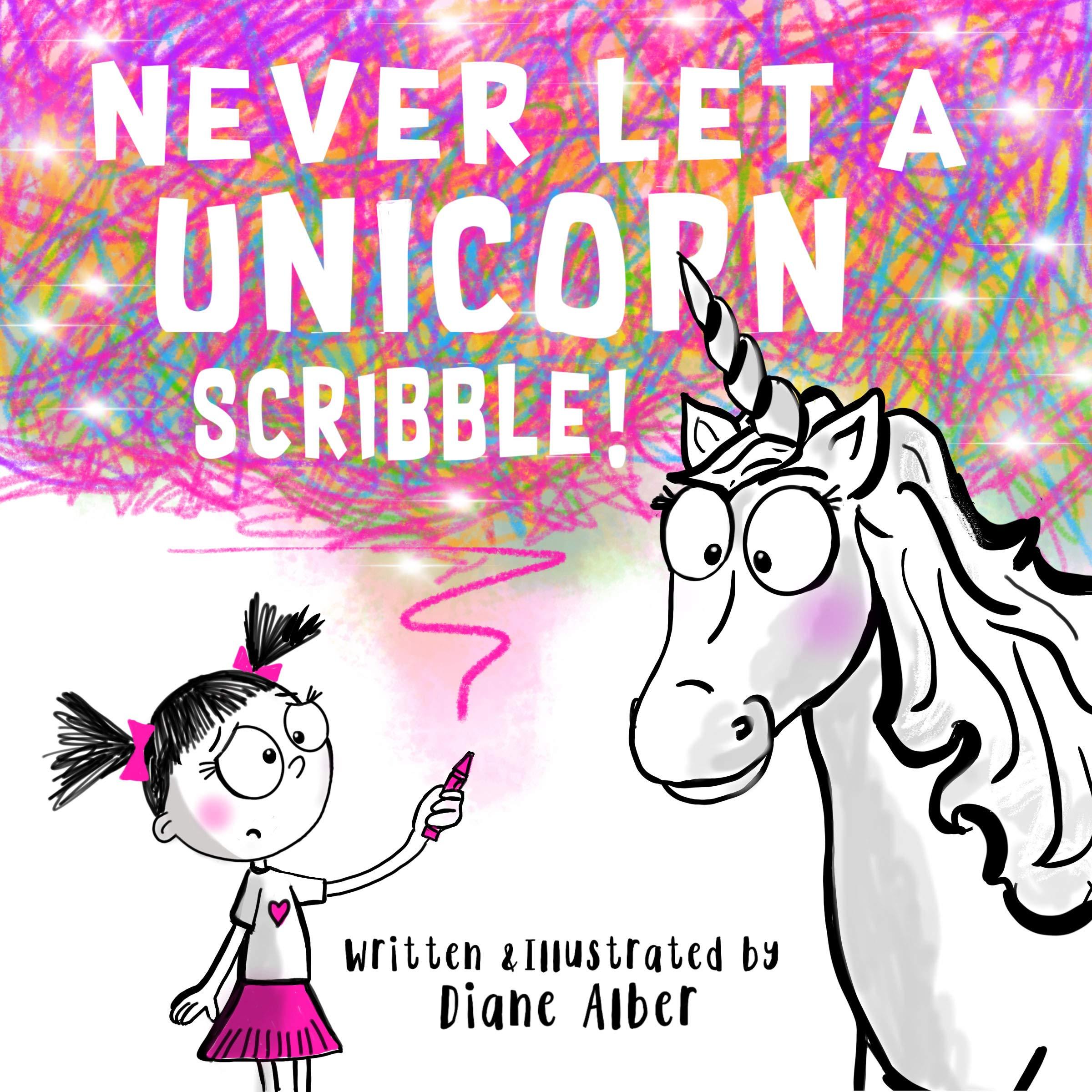 Never Let a Unicorn Scribble! pdf epub