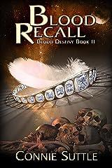 Blood Recall (Blood Destiny Book 11) Kindle Edition