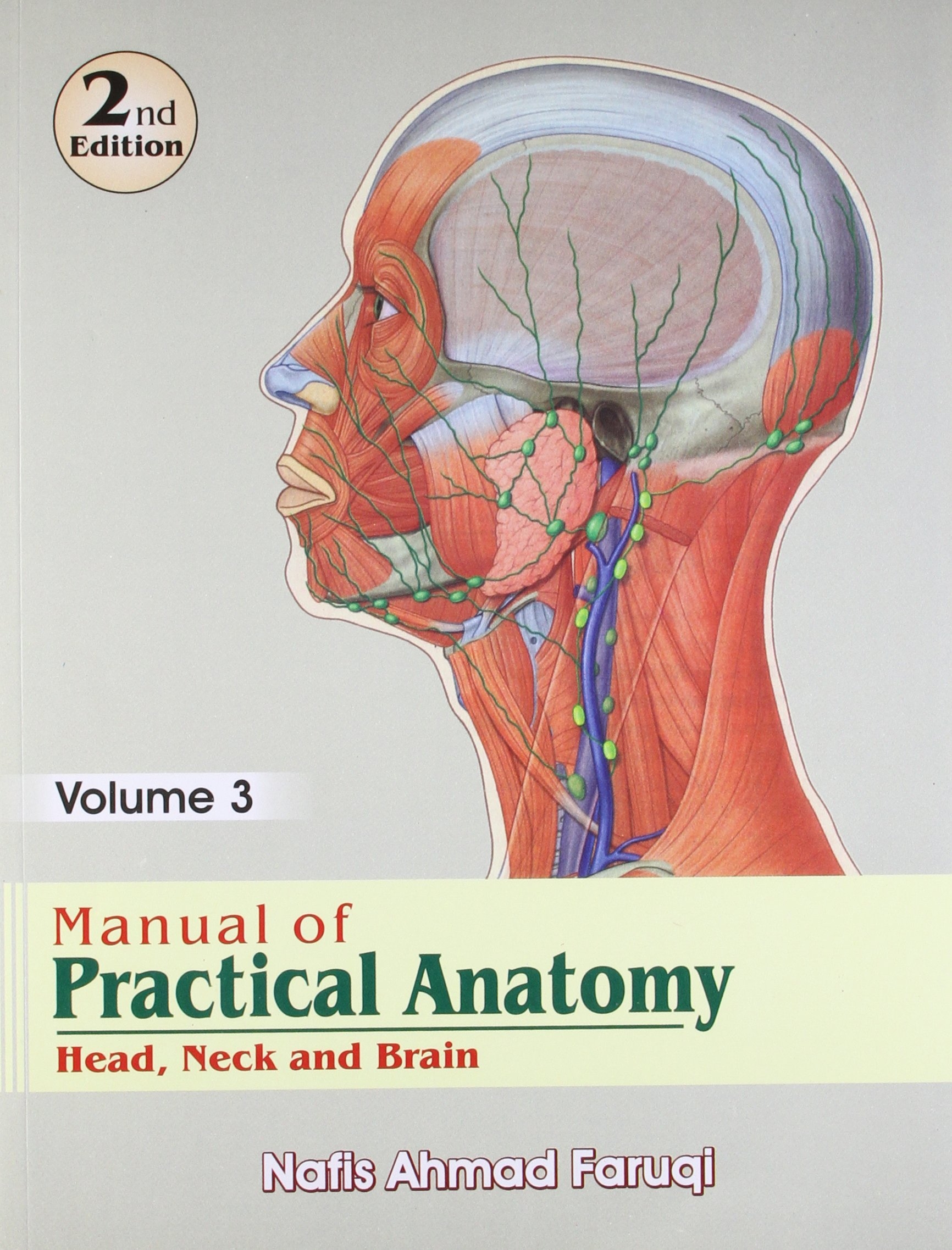 Buy Manual of Practical Anatomy: Head Neck & Brain Book Online at ...