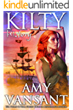Kilty History: Time-Travel Urban Fantasy Thriller with a Killer Sense of Humor (Kilty Series Book 6)
