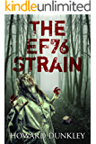 The EF76 Strain (The Complete Narrative)